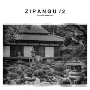 Z I P A N G U  / 2