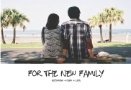 For the new family