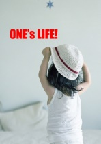 ONE'S LIFE! vol.2