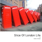 Slice Of London Life