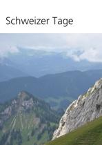 Schweizer Tage