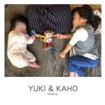 YUKI & KAHO