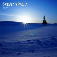 Break Time♪