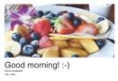 Good morning! :-)