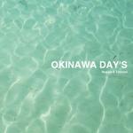 OKINAWA DAY'S