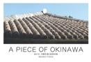 A PIECE OF OKINAWA