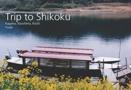 Trip to Shikoku