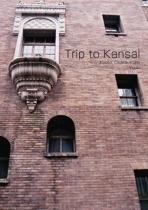 Trip to Kansai
