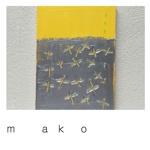 m        a   k     o