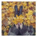 Life in Paris