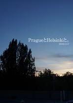 PragueとHelsinkiと。