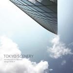 TOKYO SCENERY