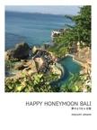 HAPPY HONEYMOON BALI