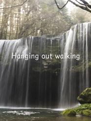 Hanging out walking