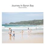 Journey In Byron Bay