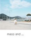 maco and ...