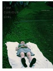 I AM CURIOUS GIRL