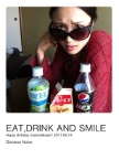 EAT,DRINK AND SMILE