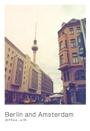 Berlin and Amsterdam