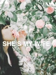 SHE'S MY WIFE