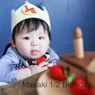 Masaki 1/2 Birthday