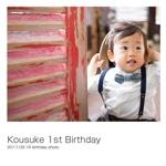 Kousuke 1st Birthday