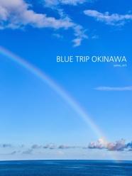 BLUE TRIP OKINAWA
