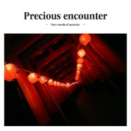 Precious encounter