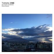 Tobitatta (前編)