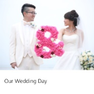 Our Wedding Day