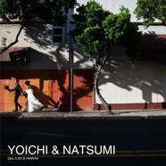 YOICHI & NATSUMI