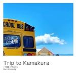 Trip to Kamakura