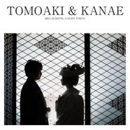 TOMOAKI & KANAE